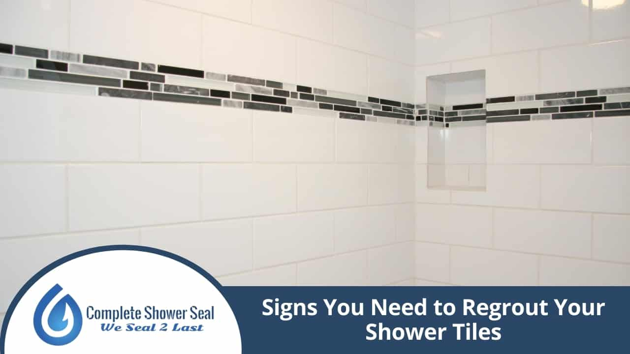 Signs You Need to Regrout Your Shower Tiles