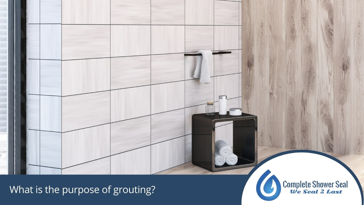 What is the purpose of grouting?