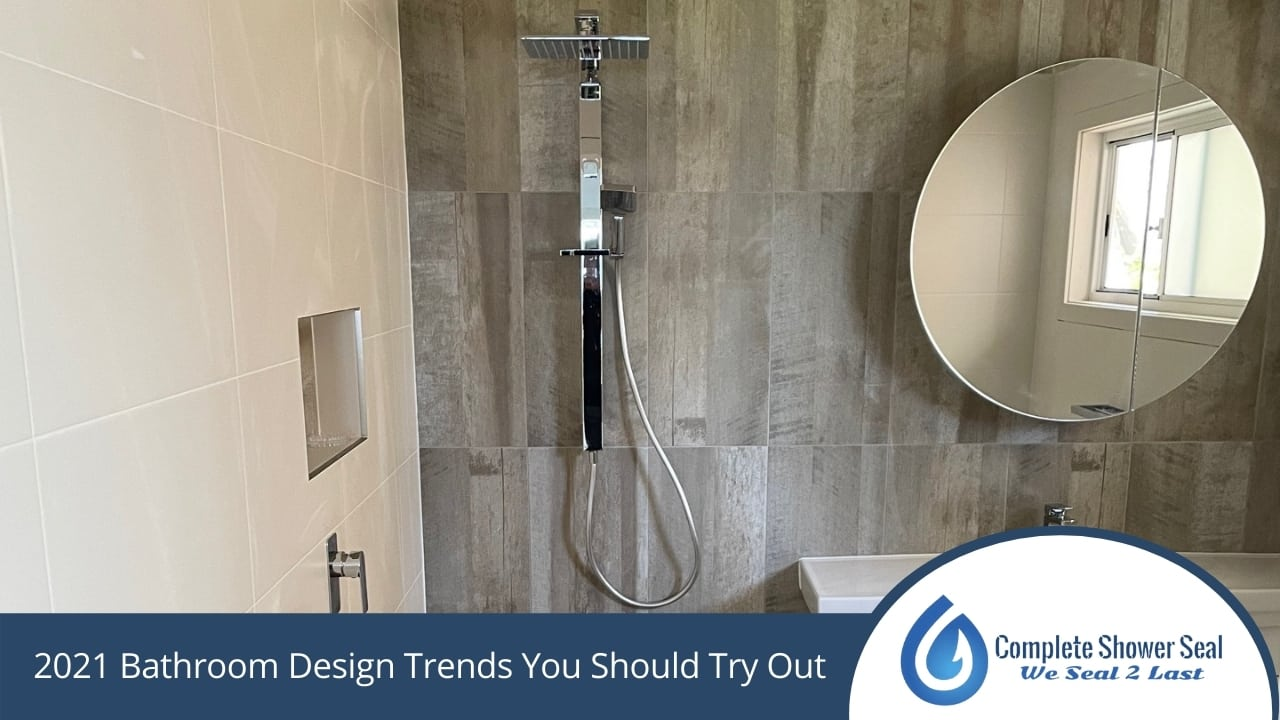 2021 Bathroom Design Trends You Should Try Out