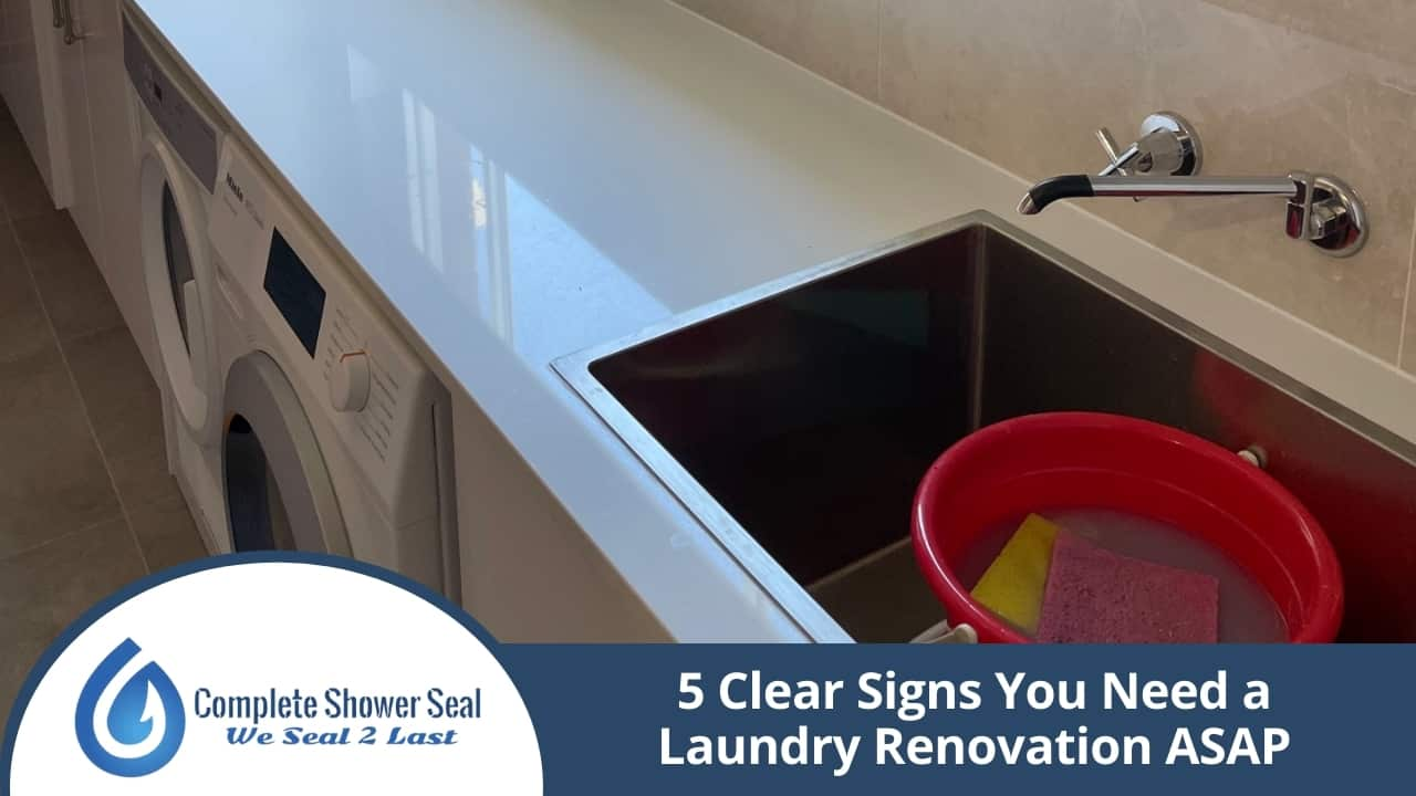 5 Clear Signs You Need a Laundry Renovation ASAP