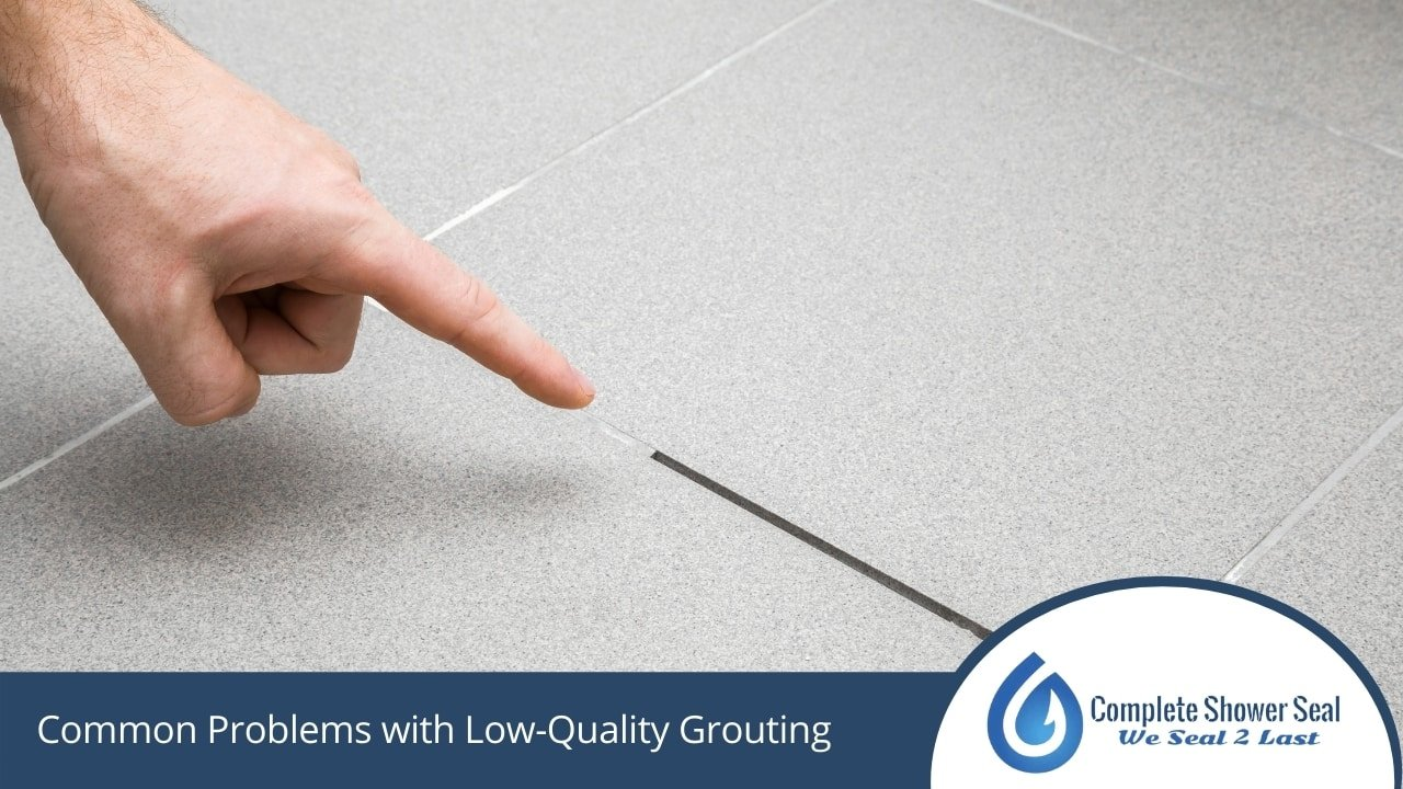 Common Problems with Low-Quality Grouting