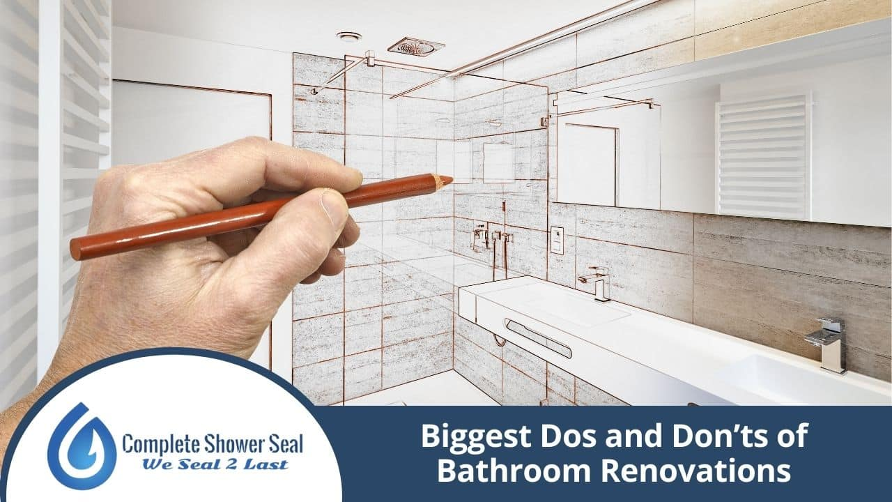 Biggest Dos and Don'ts of Bathroom Renovations