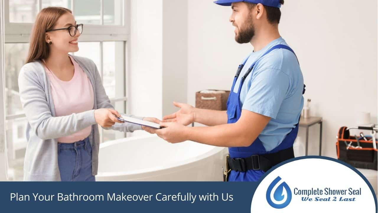 Plan Your Bathroom Makeover Carefully with Us