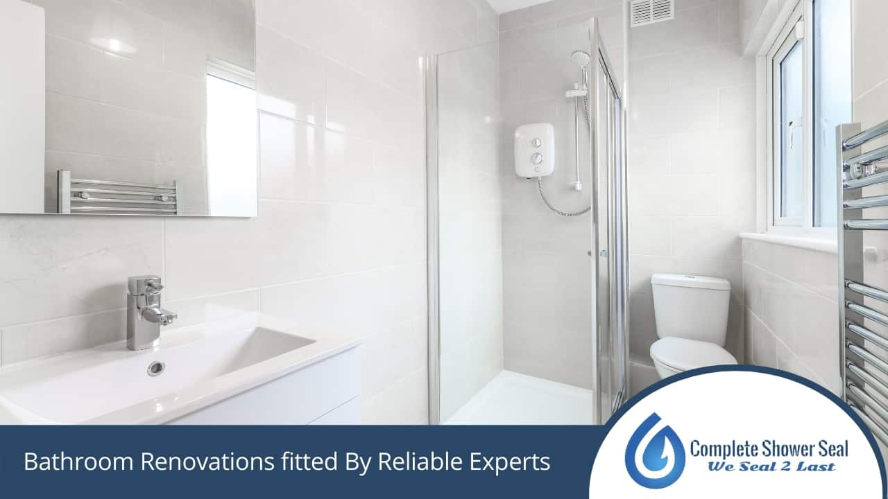 Bathroom Renovations fitted By Reliable Experts