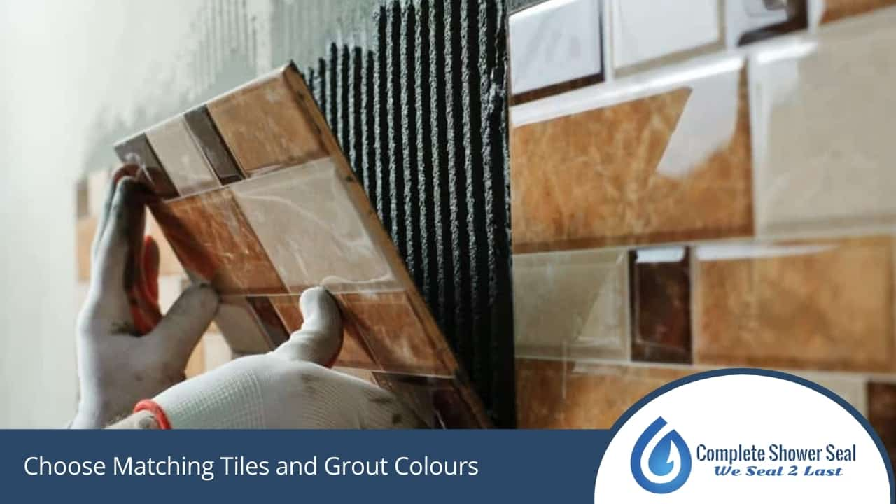 Choose Matching Tiles and Grout Colours