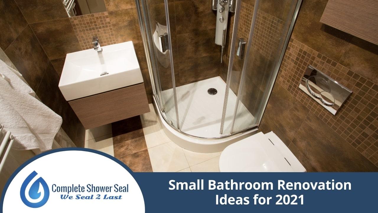 Small Bathroom Renovation Ideas for 2021